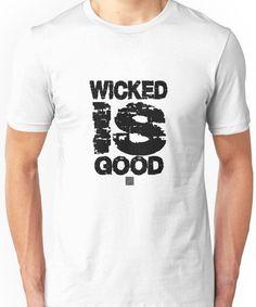 The maze runner. Wicked is Good Tshirt Unisex T-Shirt