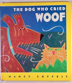 The Dog Who Cried Wolf Nancy Coffelt Hardback Picture Book 1995 Early Reader #GulliverBooks
