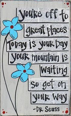 Mountain quote for challenging day ahead.