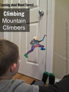 Relentlessly Fun, Deceptively Educational: Climbing Mountain Climbers (Learning about Mount Everest)