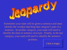 Would you like a way to engage your students and help them review sentences? Use this Jeopardy game to review parts of a sentence (simple subjects, simple predicates, and direct objects), kinds of sentences (simple, compound, complex, and compound-complex), and sentence problems (fragment, comma splice, and run-on).