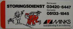 Gorredijk - Minks bedrijfskoeling & airconditioning storingsdienst telefoon 05133-1845 - reclame sticker