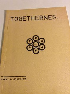 Togetherness  Harry J Gardener 1960s Monograph Metaphysical Softcover Wraps