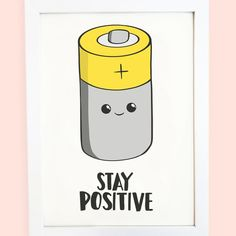Stay positive motivational print Stay positive motivational print,Anna Cute Stay Positive Battery funny motivational pun print for your home! Perfect for gifting or just to put up in your own home. Funny Cards, Cute Cards, Diy Cards, Funny Greeting Cards, Kawaii Drawings, Cute Drawings, Funny Food Puns, Cute Puns, Cute Doodles