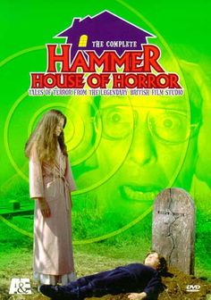 Hammer House Of Horror (1980 UK series) Directorial credits: Peter Sasdy, Tom Clegg, Alan Gibson, Don Leaver, Francis Megahy, Don Sharp, Robert Young) US DVD box set.
