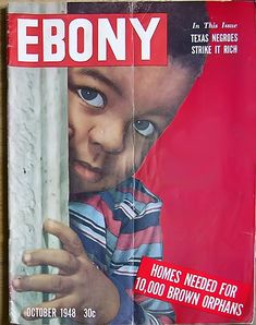 Homes Needed for 10,000 Brown Orphans - Ebony Magazine, October, 1948
