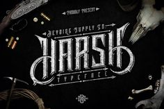 Harsh Typeface + Bonus (Intro Sale) by Heybing Supply Co. on Creative Market