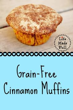 Grain Free Cinnamon Muffins