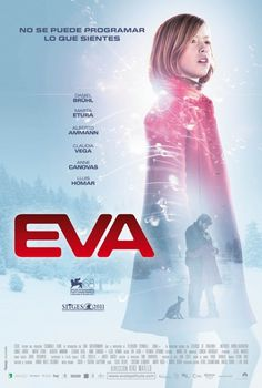 Eva, un film de Kike Maíllo - Espagne - 2011 - - avec Claudia Vega, Daniel Brühl, Marta Etura. Film Science Fiction, Fiction Movies, Eva Movie, Movie Tv, Daniel Brühl, Peliculas Audio Latino Online, Little Dorrit, O Drama, Sci Fi Movies