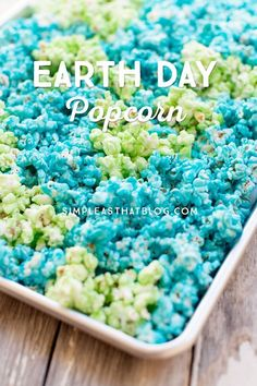 Earth Day Popcorn Recipe. Great idea for an Earth day celebration or party. #earthdaycrafts