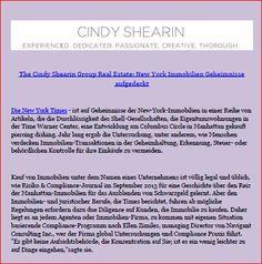 The Cindy Shearin Group Real Estate: New York Immobilien Geheimnisse aufgedeckt  Die New York Times ist auf Geheimnisse der New-York-Immobilien in einer Reihe von Artikeln, die die Durchlässigkeit des Shell-Gesellschaften, die Eigentumswohnungen in der Time Warner Center, eine Entwicklung am Columbus Circle in Manhattan gekauft piercing dishing. Jahr lang ergab die Untersuchung, unter anderem, wie Menschen verdecken Immobilien-Transaktionen in der Geheimhaltung, Erkennung...