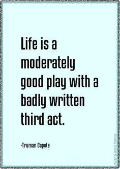 Quotable - Truman Capote,