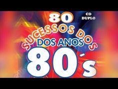 80 Sucessos dos Anos 80 - YouTube