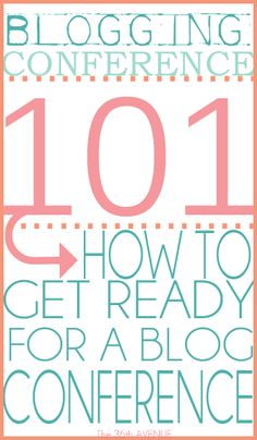How to get ready for a Blogging Conference { the36thavenue.com } Helpful TIPS!
