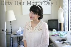 Grosgrain: Dirty Hair Month Day 1