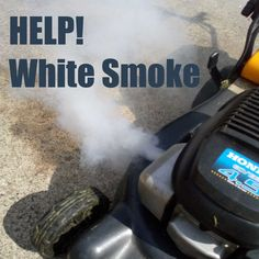 White smoke from lawn mower is a common complaint. In most cases its not serous. Check your oil level, it may be overfull. Lawn Mower Maintenance, Lawn Mower Repair, Homemade Chainsaw Mill, Yard Water Fountains, Lawn Equipment, Lawn And Landscape, Small Engine, Small Farm, Home Repairs