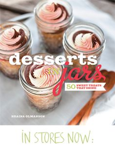Desserts in Jars via @Shaina Olmanson | Food for My Family