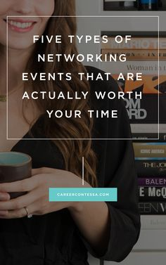 Here's how to pick out the #networking events that are perfect for you. #CareerAdvice | Career Contessa | By: Kelly Ayres