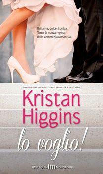 Leggo Rosa: Lo voglio di Kristan Higgins