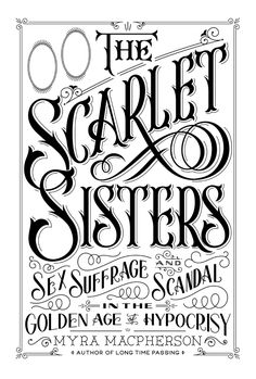 The Scarlet Sisters by Drew Melton
