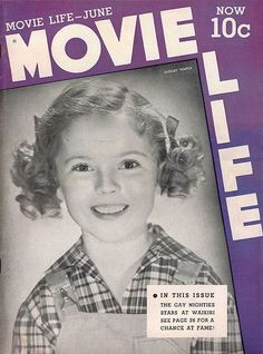 Shirley Temple on the cover of Movie Life magazine, 1938.