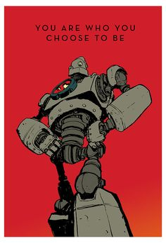"""Sweet! """"You are who you choose to be."""" print from Mr. Jake Parker."""