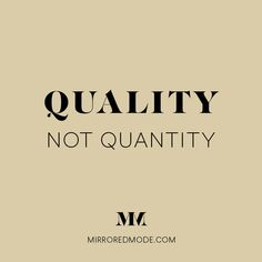quality not quantity, life inspirational motivational quotes