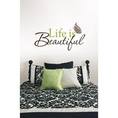 Life is Beautiful Wall Phrases- Wall Pops