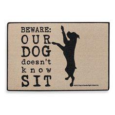 Dog Doesn't Know Sit Door Mat - BedBathandBeyond.com