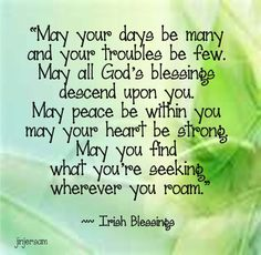 irish blessing | Libellés : Irish Blessing , Quotes from the net