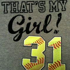 My Number was If I was in high school it will definitely be softball season already! Softball Mom Shirts, Softball Quotes, Girls Softball, Baseball Mom, Dad To Be Shirts, Baseball Shirts, Sports Shirts, Softball Cheers, Softball Crafts