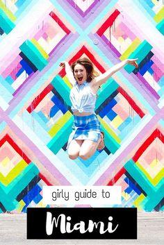 Things To Do In Miami - Girl Guide | GIRL VS GLOBE