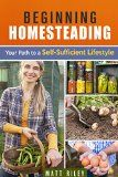 Free Kindle Book -  [Crafts & Hobbies & Home][Free] Beginning Homesteading: Your Path to a Self-Sufficient Lifestyle (Prepper's Survival Gardening & Pantry Stockpile) Check more at http://www.free-kindle-books-4u.com/crafts-hobbies-homefree-beginning-homesteading-your-path-to-a-self-sufficient-lifestyle-preppers-survival-gardening-pantry-stockpile/