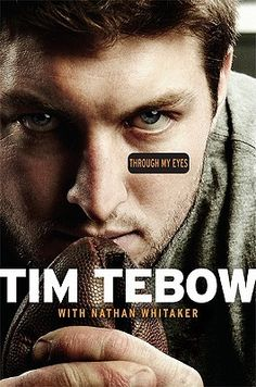 Tim Tebow - Through My Eyes. What a great story!