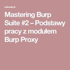Mastering Burp Suite #2 – Podstawy pracy z modułem Burp Proxy