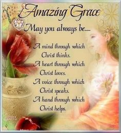 The amazing grace of the Master, Jesus Christ, the extravagant love of God, the intimate friendship of the Holy Spirit, be with you all. Inspirational Poems, Sisters In Christ, Lord And Savior, Gods Grace, Faith In God, Amazing Grace, Faith Quotes, Grace Quotes, Spiritual Quotes