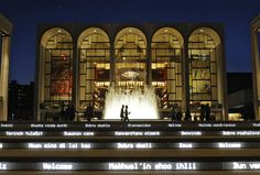 The Metropolitan Opera House, located in the beautiful Lincoln Center, has some of the finest singers in the world each season!