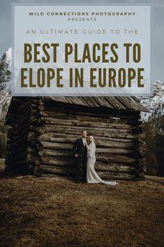 The best locations for your elopement in Europe Elope Wedding, Wedding Vows, Dream Wedding, Wild Camp, Best Ski Resorts, Elopement Inspiration, Best Location, Elopements, Alps