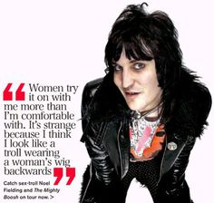Oh I love Noel Fielding.