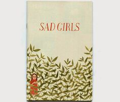 Sad Girls ll by Rachel Levit - Book Cover Design Buch Design, Art Design, Design Editorial, Beautiful Book Covers, Zine, Sad Girl, Abstract Wall Art, Children's Book Illustration, Book Cover Design