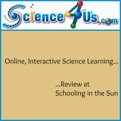 Schooling in the Sun: Science4Us.com...A TOS Crew Review#homeschoolscience #hsreviews #schoolinginthesun