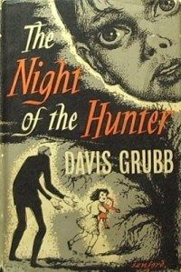 "THE NIGHT OF THE HUNTER by Davis Grubb / Peter Schilling's insightful review: ""Reading Grubb's [book] enriches Laughton's great adaptation. It makes the film more moving, as you're able to go deep into the mind of its hero, John Harper. Too deep, perhaps. In fact, the book ruined a good many evenings, and got to the point where I literally couldn't read ten pages without crying. Was screenwriter James Agee moved in the same way? Or director Charles Laughton? Read the book yourself… if you can."