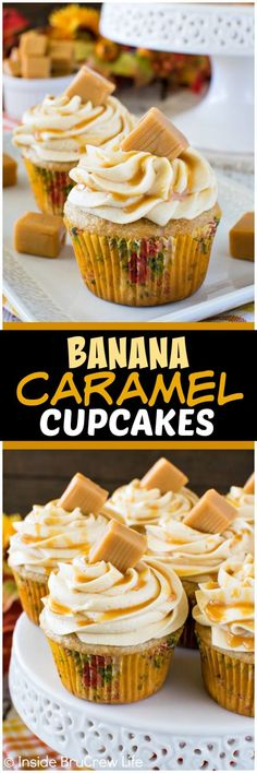 Banana Caramel Cupcakes - three times the caramel gives these easy banana cupcakes a sweet flavor. Great dessert recipe for parties!