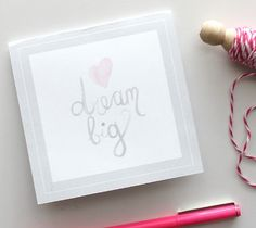 Dream Big Congratulations Card – Kori Clark  This mini congrats card is soft and sweet with it's watercolor heart and lettering! Simply print, cut, fold, and make someone's day!  DIY, created with a Cricut Explore, creative cards, crafting, crafts