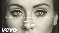 when we were young adele - YouTube