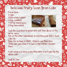Fruity Scan Bran Cake