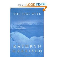 The Seal Wife: A Novel  Great book...wonderful time of year to read this story...mesmerizing!