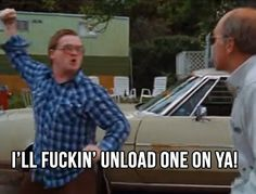 Bubbles: I'll fuckin' unload one on ya! Bubbles Trailer Park Boys, Trailer Park Boys Quotes, Sunnyvale Trailer Park, Video Game Rooms, Tv Quotes, Funny Posts, I Laughed, Funny Pictures, Movies