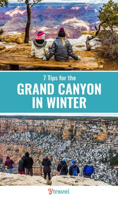 Planning to visit the Grand Canyon in Winter? Check out these 7 insider travel tips before you take a famaily vacation to the Grand Canyon in the colder months and snow time. A Grand Canyon vacation in winter can be magical. #GrandCanyon #Arizona #winter #familytravel #vacations #traveling #TheGrandCanyon #natinalparks