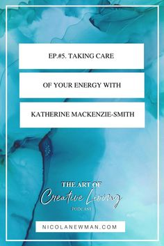 High Sensitivity & Taking Care of Your Energy with Katherine Mackenzie-Smith - Nicola Newman Highly Sensitive Person, Sensitive People, Mackenzie Smith, Mentor Training, Briggs Personality Test, Long Lost Friend, Be Gentle With Yourself, Leadership Coaching, Episode 5